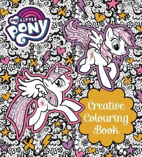 My Little Pony: My Little Pony Creative Colouring Book (Paperback)