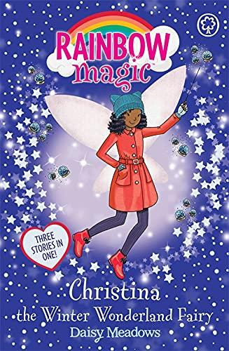 Christina the Winter Wonderland Fairy: Special (Rainbow: Meadows, Daisy