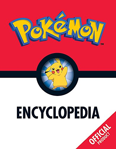 Pokemon: The Pokemon Encyclopedia: Official 9781408349953 Gotta catch 'em all! Immerse yourself in the Pokémon universe with this ultimate guide to the Pokémon animated series. Become a true Pok