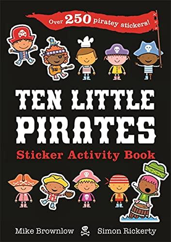 9781408357712: Ten Little Pirates Sticker Activity Book