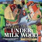 9781408400531: Under Milk Wood (2003)