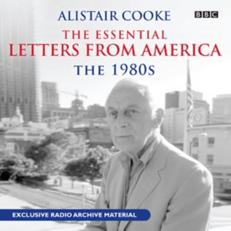 9781408400777: Essential Letters From America: The 80s