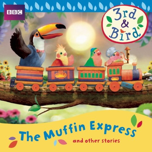 3rd and Bird: The Muffin Express and Other Stories (BBC Audio): Selig, Josh