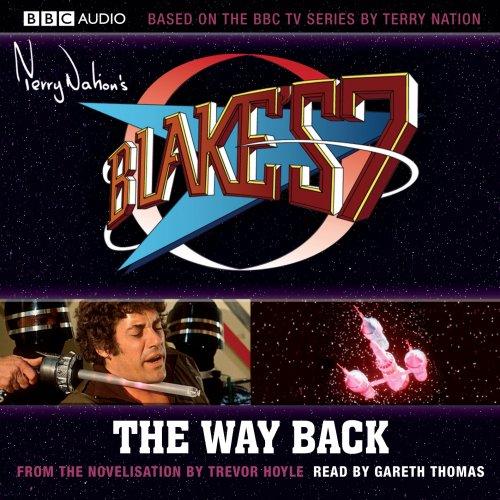9781408409879: Blake's 7: The Way Back (3CD)