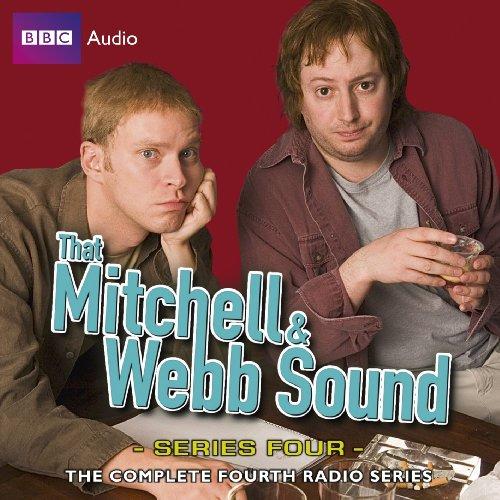 9781408410141: That Mitchell & Webb Sound: Radio Series Four (BBC Radio Program)