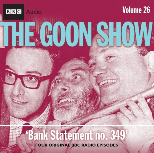 9781408410455: The Goon Show: Volume 26: Bank Statement No. 349
