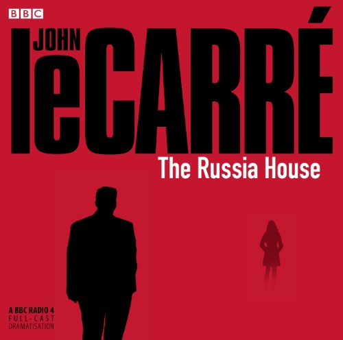 9781408410622: The Russia House (BBC Audio)