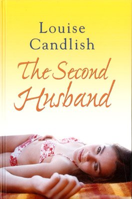 9781408413746: The Second Husband (Large Print Edition)