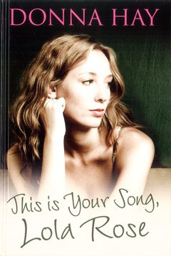 9781408414507: THIS IS YOUR SONG, LOLA ROSE (LARGE PRINT EDITION)