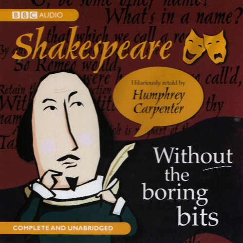 9781408425947: Shakespeare Without the Boring Bits