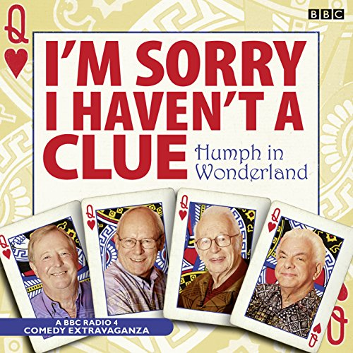 9781408426005: I'm Sorry I Haven't A Clue: Humph In Wonderland