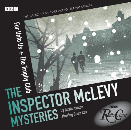 9781408426029: McLevy: For Unto Us and the Trophy Club (Radio Crimes)