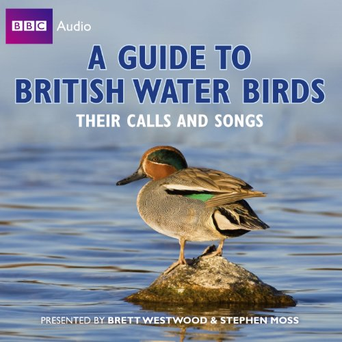 9781408426111: A Guide To British Water Birds: Their Calls And Songs