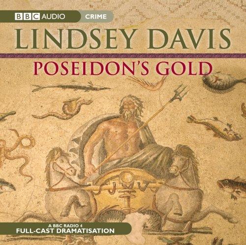 9781408426142: Poseidon's Gold: A BBC Radio 4 Full-Cast Dramatisation (A Marcus Didius Falco Mystery)
