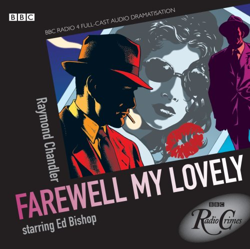 9781408426265: Philip Marlowe: Farewell My Lovely (Radio Crimes)