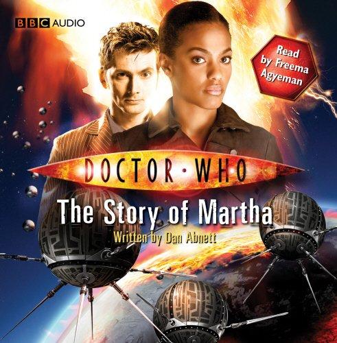 9781408426548: Doctor Who: The Story of Martha (An Abridged Doctor Who Novel)