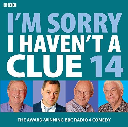 9781408427309: I'm Sorry I Haven't A Clue: Volume 14