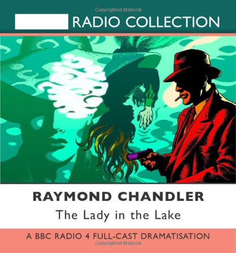 9781408427651: The Lady in the Lake (BBC Radio Full Cast Drama starring Toby Stephens)