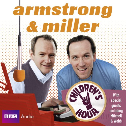 9781408427866: Armstrong & Miller Children's Hour (BBC Audio)