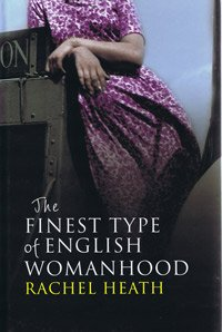 9781408428962: The Finest Type of English Womanhood (Large Print Edition)