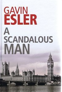 9781408429013: A Scandalous Man (Large Print Edition)