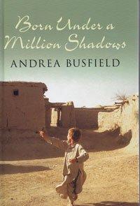 9781408430682: Born Under a Million Shadows