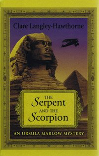 9781408432860: The Serpent and the Scorpion (Large Print Edition)