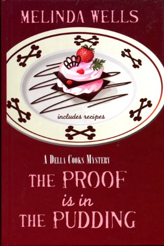 9781408456866: The Proof is in the Pudding