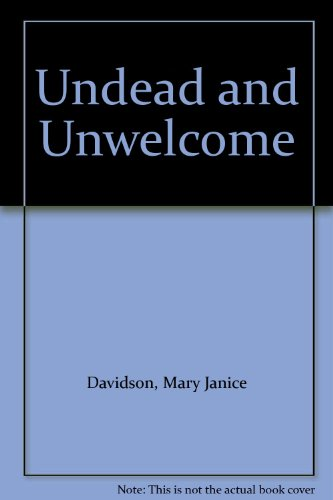 9781408457832: Undead and Unwelcome