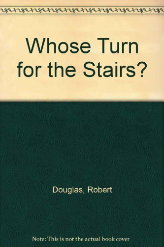 9781408459119: Whose Turn for the Stairs?