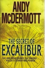9781408460146: The Secret of Excalibur (Large Print Edition)