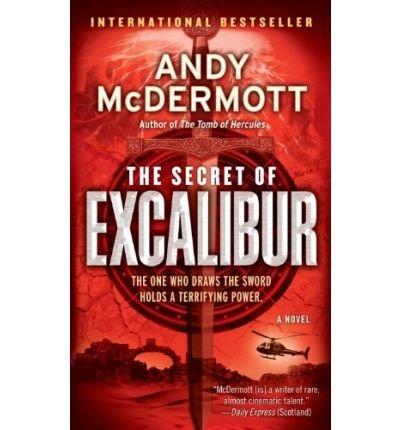 9781408460153: The Secret of Excalibur
