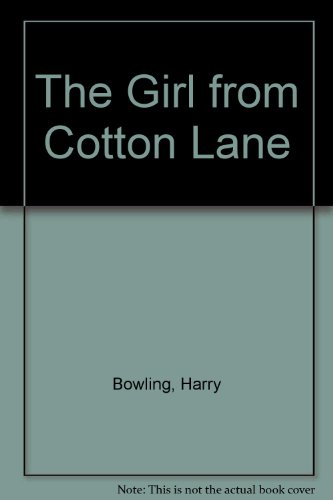 9781408460191: The Girl from Cotton Lane