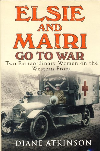 9781408460269: Elsie And Mairi Go To War - Large Print Edition