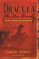 9781408460740: Dracula: The Un-Dead