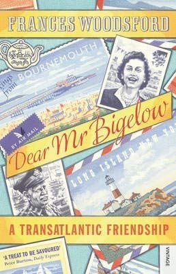 9781408460931: Dear Mr Bigelow