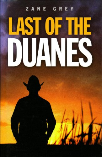 9781408463093: Last of the Duanes