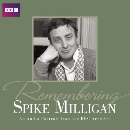 9781408466537: Remembering Spike Milligan (BBC Audio)