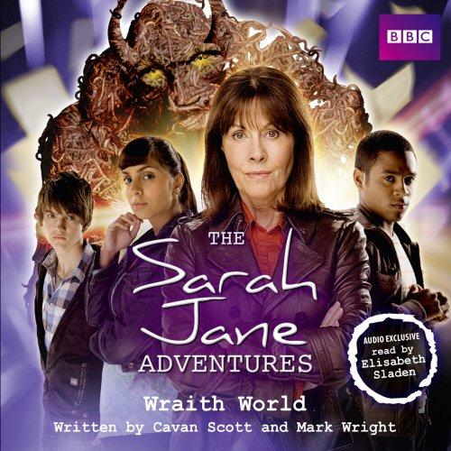 9781408466636: The Sarah Jane Adventures: Wraith World