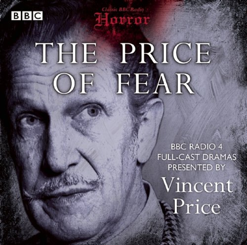 9781408467022: The Price of Fear: Classic BBC Radio Horror