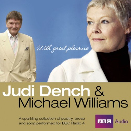 Judi Dench and Michael Williams: With Great: Dench, Judi; Williams,