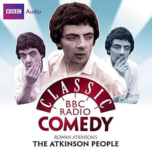 """Rowan Atkinson's """"The Atkinson People"""": Classic BBC Radio Comedy Series"""