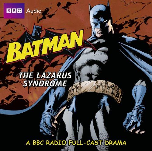 9781408467213: Batman The Lazarus Syndrome