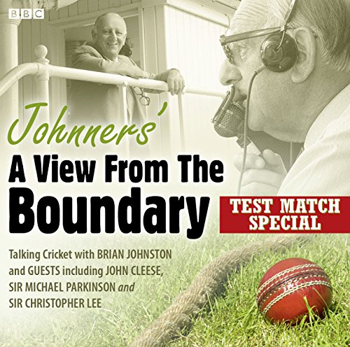 Brian Johnston - Johnners': A View from the Boundary: Test Match Special (BBC Audiobooks): ...