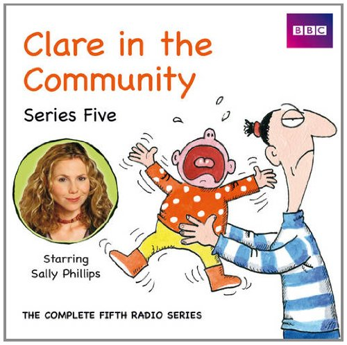 9781408467411: Clare In The Community