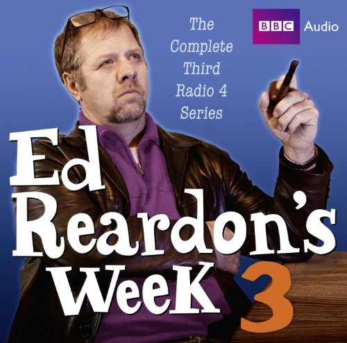 Ed Reardon's Week: The Complete Third Series: Nickolds, Andrew, Douglas, Christopher