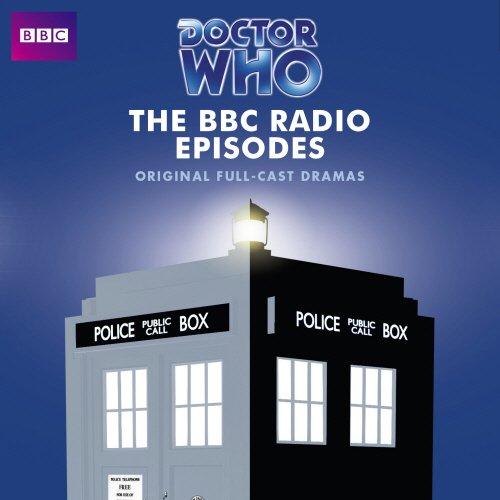 9781408467565: Doctor Who: The BBC Radio Episodes