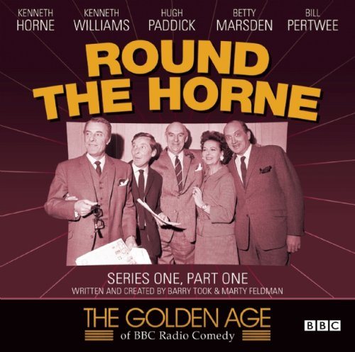9781408467671: Round the Horne, Series 1, Part 1 (The Golden Age of BBC Radio Comedy)