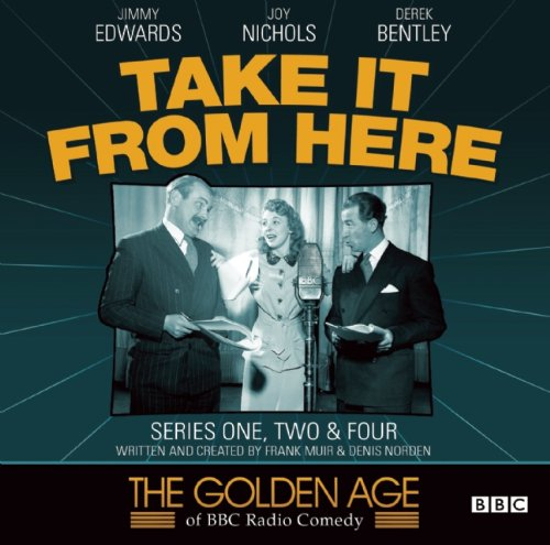 Take it from Here: Frank Muir, Denis Norden