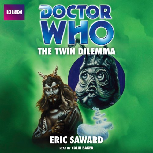 9781408468302: Doctor Who: The Twin Dilemma: An Unabridged Classic Doctor Who Novel